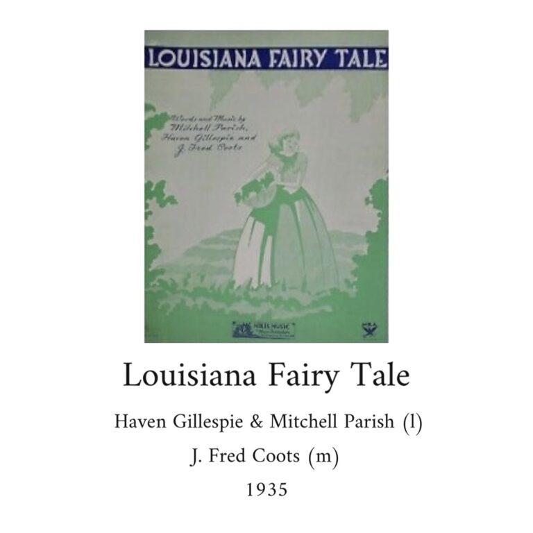 Louisiana Fairy Tale