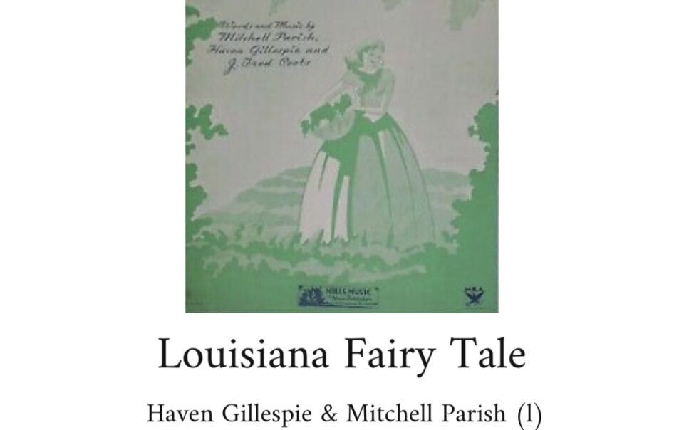 Louisiana Fairy Tale